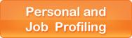 Personal and Job Profiling